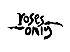 Roses Only -