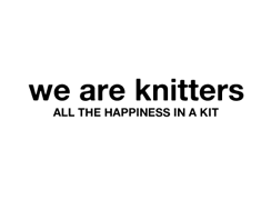 We Are Knitters -